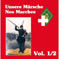 Unsere Märsche / Nos Marches Vol. 1/2