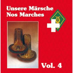 Unsere Märsche / Nos Marches Vol. 4