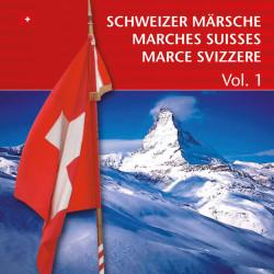 Schweizer Märsche - Marches Suisses [Vol. 1]