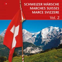 Schweizer Märsche - Marches Suisses (Vol. 2)