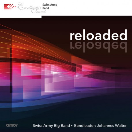 reloaded - Swiss Army Big Band