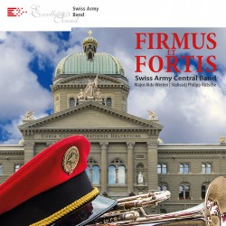 Firmus et Fortis - Swiss Army Central Band