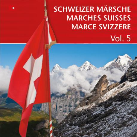 Schweizer Märsche - Marches Suisses (Vol. 5)