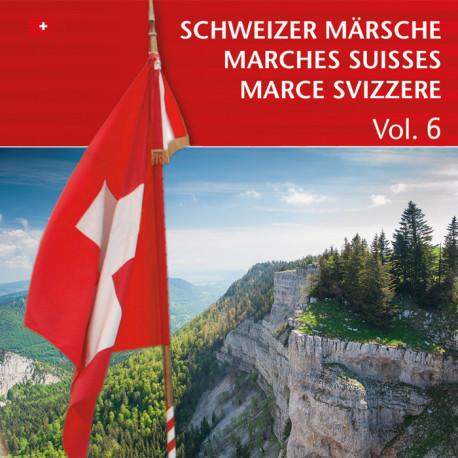 Schweizer Märsche - Marches Suisses (Vol. 6)