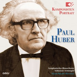 Paul Huber - Komponistenportrait