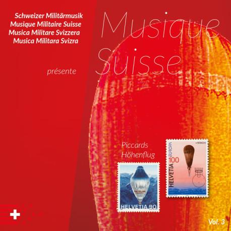 Musique Suisse Vol. 3 - Piccards Höhenflug