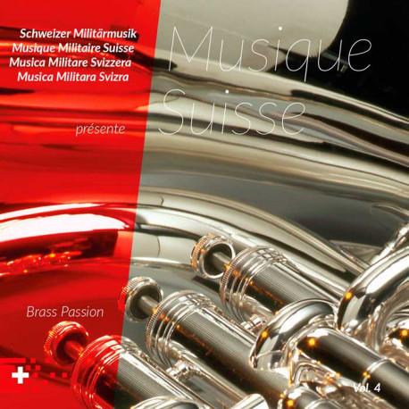 Musique Suisse Vol. 4 - Brass Passion