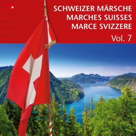 Schweizer Märsche - Marches Suisses (Vol. 7)