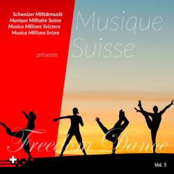 Musique Suisse Vol. 5 - Freedom Dance