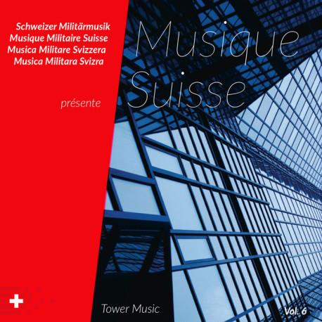 Musique Suisse Vol. 6 - Towermusic