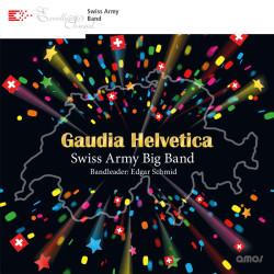 Swiss Army Big Band - Gaudia Helvetica