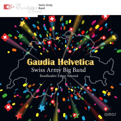Swiss Army Big Band - Gaudia Helvetica